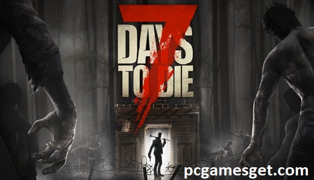 7 Days To Die PC Games