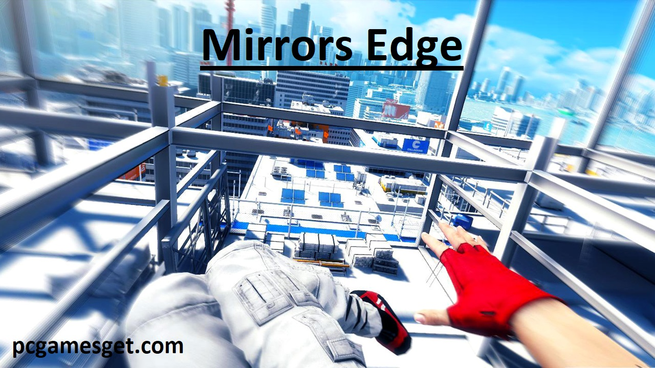 Mirrors Edge Highly compressed